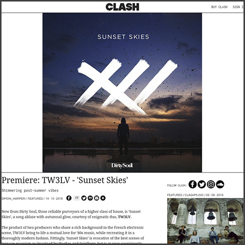 Clash, Tw3lv, Premiere, Sunset Skies, Dirty Soul, News